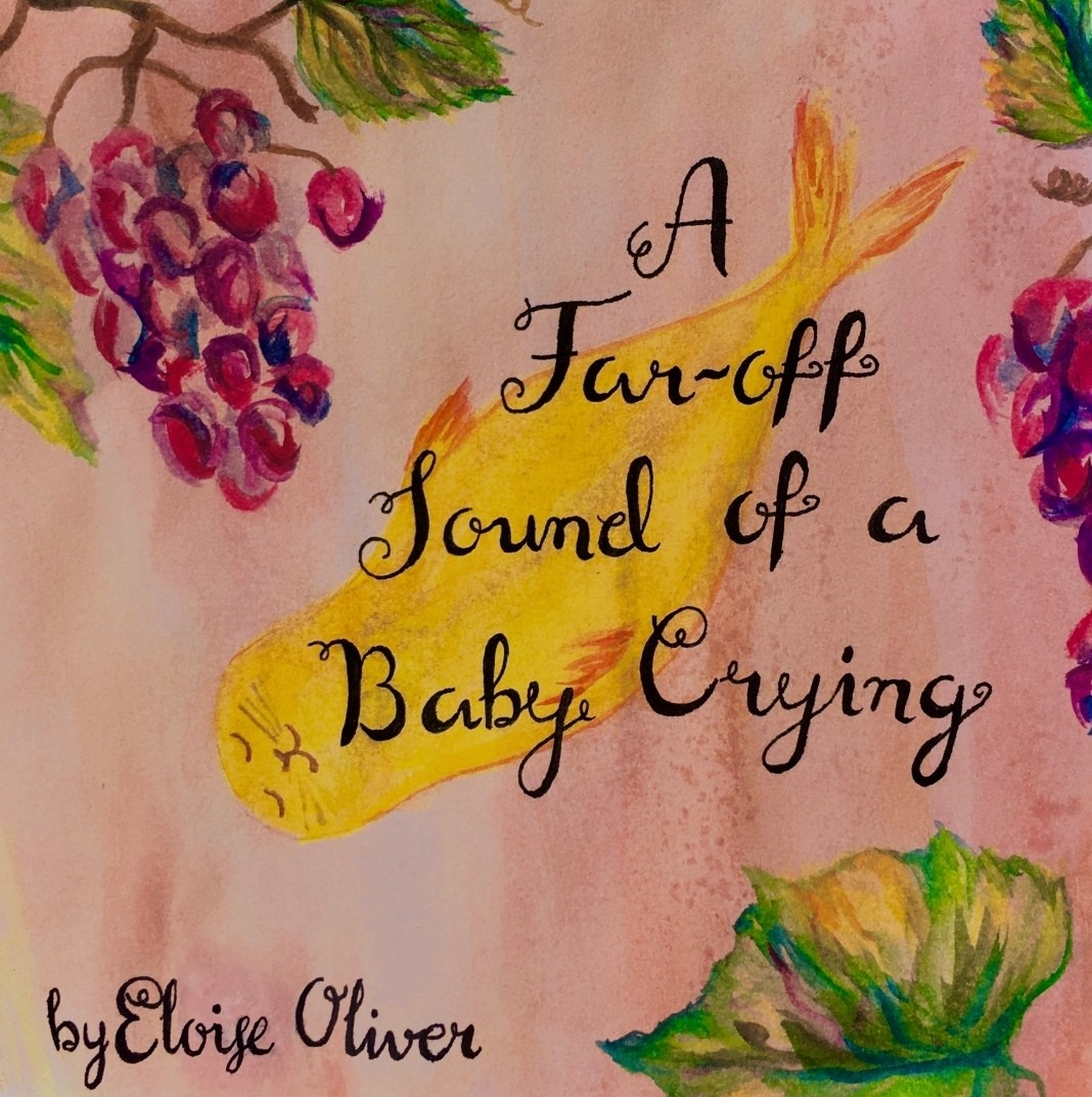 The Far- Off Sound of a Baby Crying